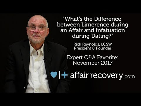 Nov. Favorite Q&A - The Difference between Limerence during an Affair & Infatuation during Dating?