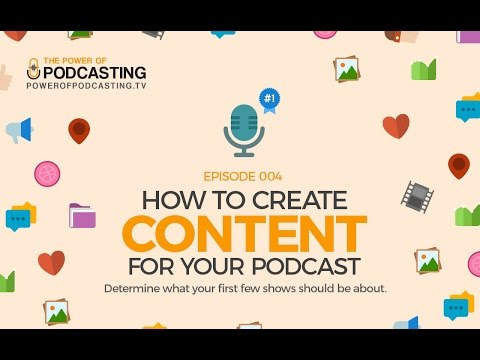 How to Create Content For Your Podcast