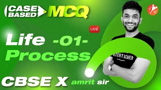 Life Processes L-1 (Case-Based MCQ Series) CBSE 10 Science Chapter 6 (Biology) Board 2022   Vedantu