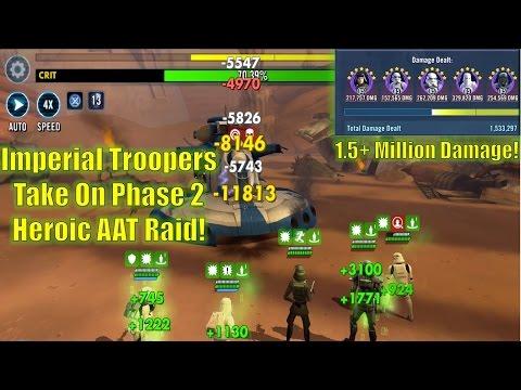 Star Wars Galaxy of Heroes: Imperial Troopers Phase 2 Heroic AAT! (1.5+ Million Damage)