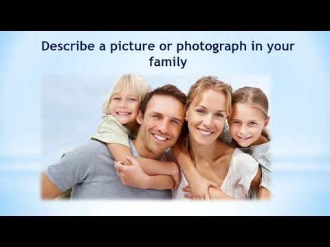 Real Ielts speaking part 2| Describe a picture or photograph in your family