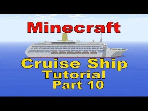 Minecraft, Cruise Ship Tutorial, Part 10