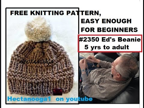 FREE KNITTING PATTERN, Ed's Beanie Touque #2350, and home-made Sawmill