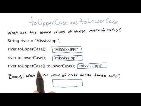 toUpperCase and toLowerCase - Intro to Java Programming