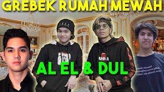 GREBEK RUMAH 30M AL EL DUL & MAIA ESTIANTY
