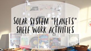 Montessori Inspired Solar System Shelf Activities I TGTB Space Science Curriculum