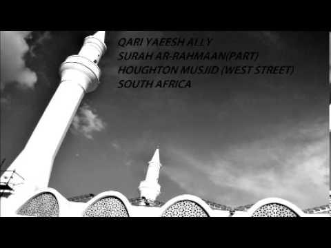 Beautiful Surah Ar Rahmaan Recitation by Qari Yaeesh Ally