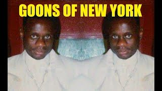 "Goons Of New York Episode 2.....""Brian Glaze Gibbs"""