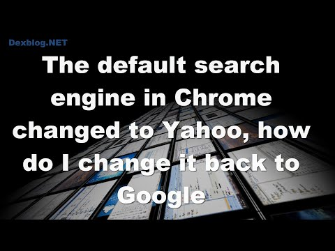 The default search engine in Chrome changed to Yahoo, how do I change it back to Google