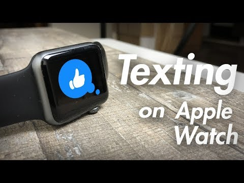 Texting on Apple Watch - The Experience