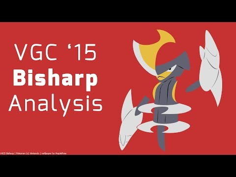 Pokemon VGC 2015 Bisharp Analysis