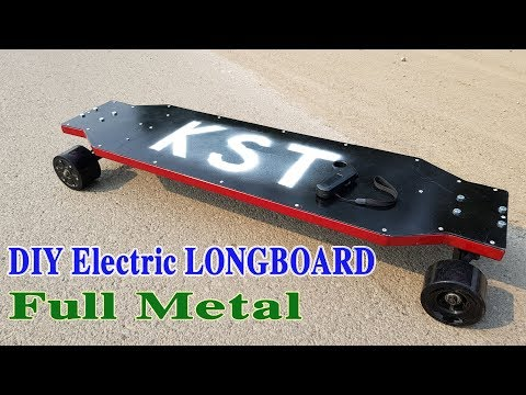 How to make a Electric LONGBOARD Full Metal at home