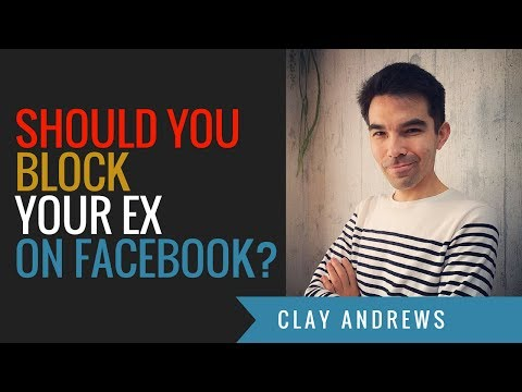 Should You Block Your Ex on Facebook?