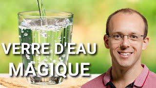 [Attirer l'abondance] Le verre d'eau magique