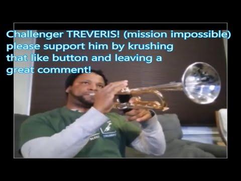 CHALLENGER TREVERIS mission impossible trumpet challenge by Kurt Thompson