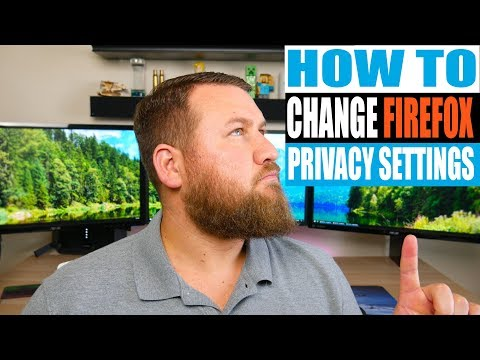 How to Change your Mozilla Firefox Privacy and Security Settings 2018