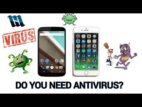 Do You Need Antivirus Software for Your Android or iPhone?