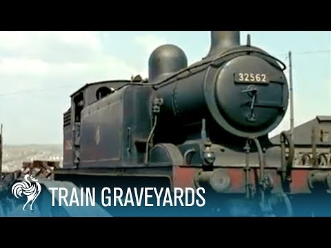 Scrapping the Old Iron Horses: Train Graveyards | British Pathé