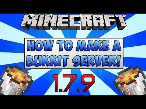 How to make a Bukkit Server for Minecraft 1.7.9 - Tutorial