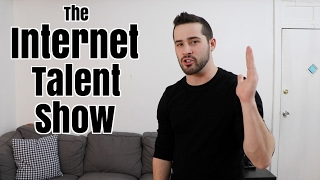 The Internet Talent Show