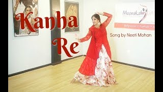 NEW! | #KanhaRe | Neeti Mohan | Shakti Mohan | Mukti Mohan | Semi-Classical Dance Choreography