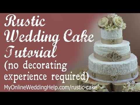 Elegant Rustic Wedding Cake Tutorial (no decorating experience required)