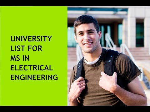 List of Universities for MS in Electrical Engineering