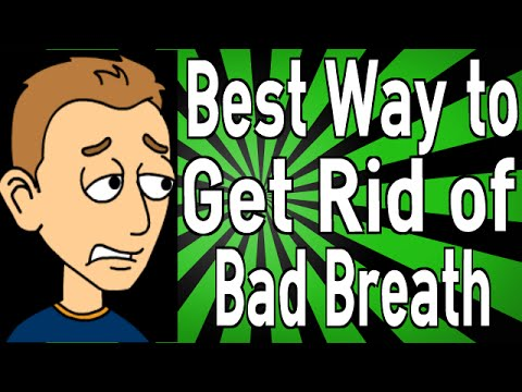 Best Way to Get Rid of Bad Breath