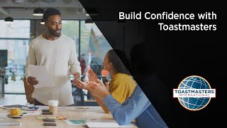Build Confidence with Toastmasters