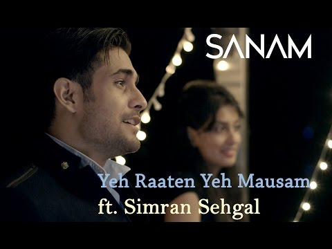 Yeh Raaten Yeh Mausam | Sanam ft. Simran Sehgal