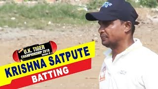Krishna Satpute Batting in UK Tiger Championship 2019, Ghatkopar