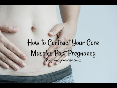 How to Contract Your Core Muscles Post Pregnancy