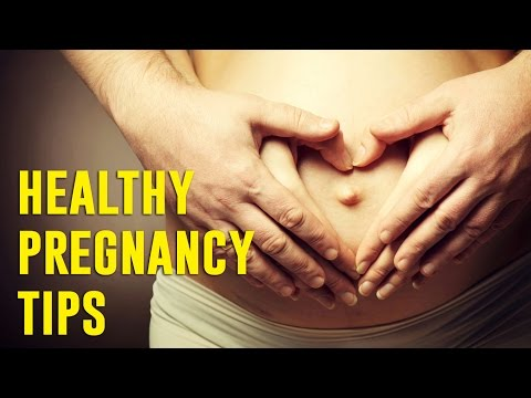 Healthy Pregnancy Tips - Do's and Don't During Pregnancy