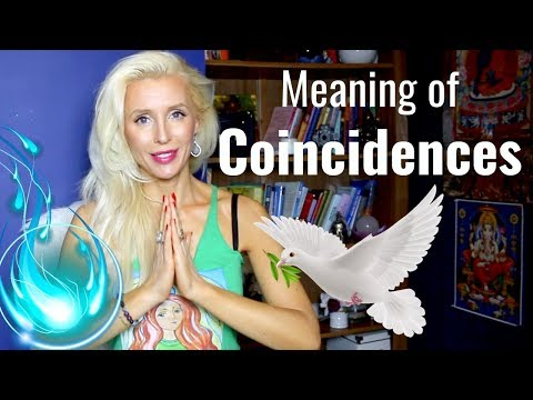 Why COINCIDENCES Happen and What THEY MEAN