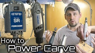 How to Wood Carve/Power Carve With Any Rotary Tool