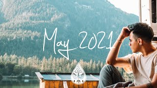 Indie/Rock/Alternative Compilation - May 2021 (1½-Hour Playlist)