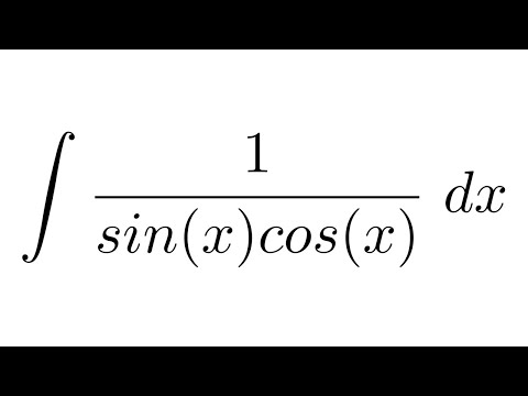 (Method 1) Integral of 1/(sin(x)cos(x)) (trigonometric identities + substitution)
