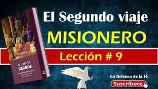 Repaso Completo Lección 9. El Segundo Viaje Misionero(para El 1 De Septiembre)