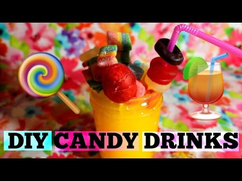 DIY Candy Drinks!