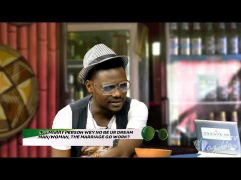 BOBOS YARN - If U No Marry Ur Dream Man Dream Woman Marriage Go Work | Wazobia TV
