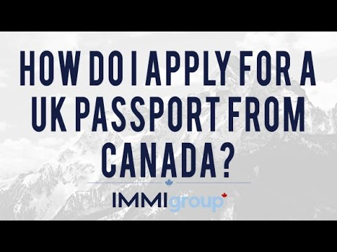 How do I apply for a UK passport from Canada?