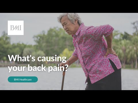 What's causing your back pain? Spinal specialist explains | BMI Healthcare