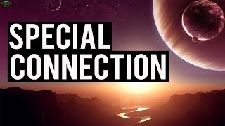 The Special Connection (Must Watch)
