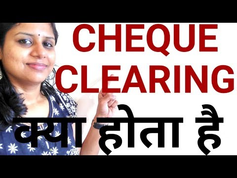 What is Cheque clearing.