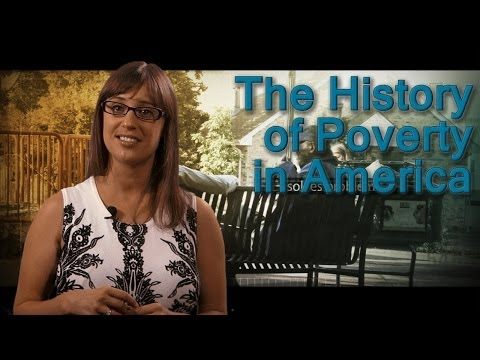 The History of Poverty in America - Part 2 of 9