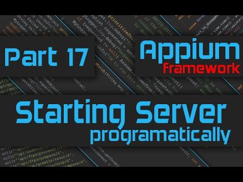 Start Appium Server Programmatically [Advanced Appium Tutorial - 17][Java]