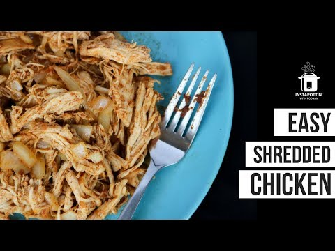 EASY Shredded Chicken In the Instant Pot | Episode 064