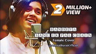 Bandeya | Sanu Ek Pal | Arijit Singh | Rahat Fateh Ali Khan | Cover by Amrita Bharati