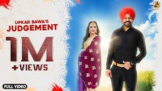 Judgement - Upkar Bawa - Full Song - New Punjabi Songs 2019 - Latest Punjabi Song 2019