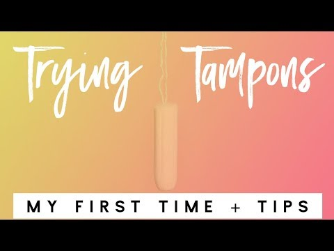 TAMPONS | My first time, what I wish I'd known + tampon tips every girl should know